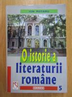 Anticariat: Ion Rotaru - O istorie a literaturii romane (volumul 5)
