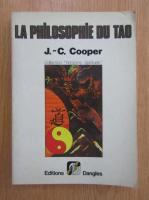 Anticariat: J. C. Cooper - La philosophie du Tao