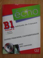 Anticariat: J. Pecheur - Echo B1, volumul 2. Methode de francais. Cahier personnel d'apprentissage