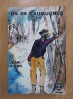 Anticariat: Jean Ciono - Un de baumugnes