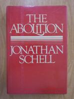 Anticariat: Jonathan Schell - The Abolition