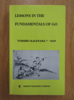 Kageyama Toshiro - Lessons in the Fundamentals of Go