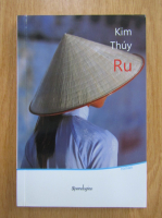 Anticariat: Kim Thuy - Ru
