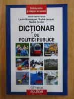 Anticariat: Laurie Boussaguet - Dictionar de politici publice