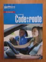 Anticariat: Le livre code de la route