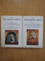 Les tragiques grecs