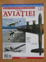 Lumea aviatiei, nr. 141