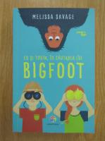 Anticariat: Melissa Savage - Eu si Tobin, in cautarea lui Bigfoot