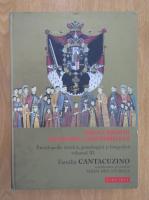 Anticariat: Mihai Dim. Sturdza - Familiile boieresti din Moldova si Tara Romaneasca, volumul 3. Familia Cantacuzino