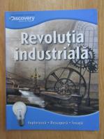 Anticariat: Nicolas Brasch - Revolutia industriala