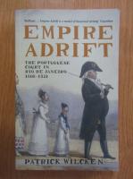 Anticariat: Patrick Wilcken - Empire Adrift