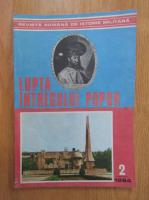 Anticariat: Revista Romana de Istorie Militara. Lupta intregului popor, nr. 2, 1984