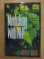 Robert B. Dilts - Modeling With NLP