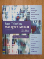 Anticariat: Ros Jay - Fast Thinking Manager's Manual
