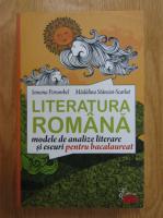 Simona Porumbel - Literatura romana. Modele de analize literare si eseuri pentru bacalaureat