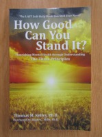 Anticariat: Thomas Kelley - How Good Can You Stand It?