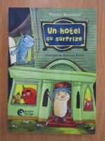 Thomas Montasser - Un hotel cu surprize