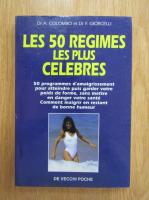 Anticariat: A. Colombo, F. Giorcelli - Les 50 regimes les plus celebres
