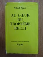 Anticariat: Albert Speer - Au coeur du Troisieme Reich