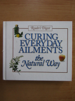 Anticariat: Curing Everyday Ailments the Natural Way...