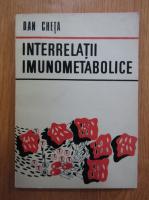 Dan Cheta - Interrelatii imunometabolice