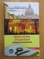 Dan Silviu Boerescu - Papalitatea, Transilvania si Principatele Dunarene. Un mileniu de istorie controversata (volumul 52)