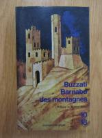 Dino Buzzati - Barnabo des montgnes