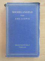 Anticariat: Emil Ludwig - Michelangelo