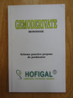 Anticariat: Gemoderivate. Monodoze. Scheme practice propuse de producator