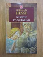 Anticariat: Hermann Hesse - Narcisse et Goldmund