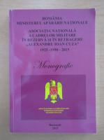 Anticariat: Ion Ganea -  Asociaţia Naţională a Cadrelor Militare în Rezervă şi în Retragere. Misiune de credinta, datorie de onoare. Monografie