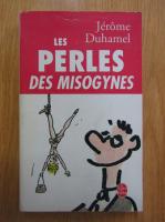 Jerome Duhamel - Les Perles des misogynes