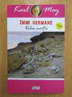 Anticariat: Karl May - Inimi germane. Valea mortii (volumul 2)