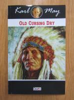 Karl May - Old Cursing Dry