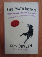 Anticariat: Keith Devlin - The Math Instinct
