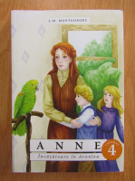 Lucy Maud Montgomery - Anne (volumul 4)