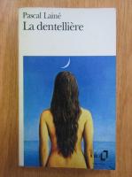 Pascal Laine - La dentelliere