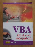 Paul McFedries - VBA. Ghid pentru incepatori