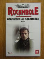 Anticariat: Ponson du Terrail - Reinvierea lui Rocambole (volumul 1)