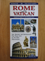 Anticariat: Rome and the Vatican. Complete Guide to the Eternal City