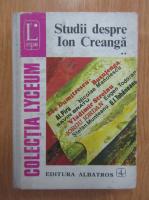 Anticariat: Studii despre Ion Creanga (volumul 2)