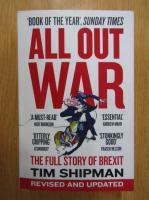 Anticariat: Tim Shipman - All Out War