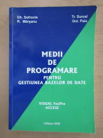 Anticariat: Traian Surcel - Medii de programare pentru gestiunea bazelor de date