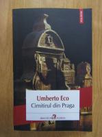 Umberto Eco - Cimitirul din Praga