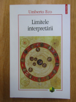Anticariat: Umberto Eco - Limitele interpretarii