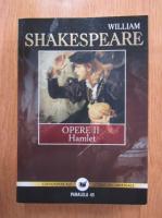 Anticariat: William Shakespeare - Opere, volumul 2. Hamlet
