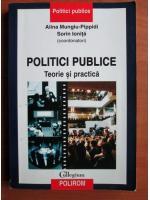 Anticariat: Alina Mungiu-Pippidi, Sorin Ionita - Politici publice. Teorie si practica