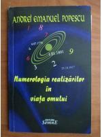 Anticariat: Andrei Emanuel Popescu - Numerologia realizarilor in viata omului