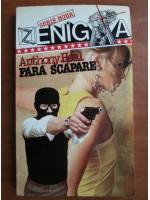 Anticariat: Anthony Heal - Fara scapare