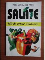 Anticariat: Auguste Moll-Weis - Salate. 150 de retete uluitoare